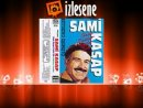 Sami Kasap - O Kara Gzlere  Leylam