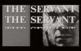 The Servant Fragmanı