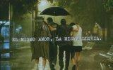El mismo amor, la misma lluvia fragmanı