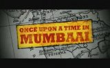 Once Upon a Time in Mumbaai (2010) fragman